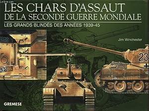 LES CHARS D ASSAUT DE LA SECONDE GUERRE MONDIALE : LES GRANDS BLINDES DES ANNEES 1939- 45: JIM ...