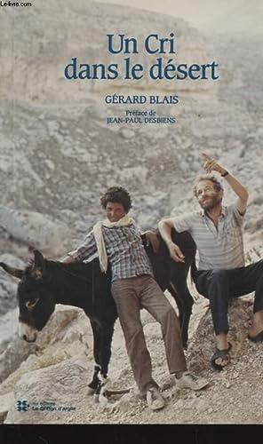 UN CRI DANS LE DESERT: GERARD BLAIS