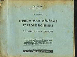 TECHNOLOGIE GENERALE ET PROFESSIONNELLE DE FABRICATION MECANIQUE.: PAUL CHEVRY