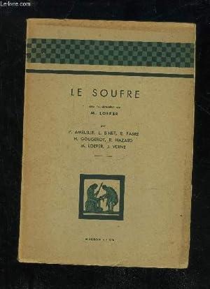 LE SOUFRE: LOEPER M.