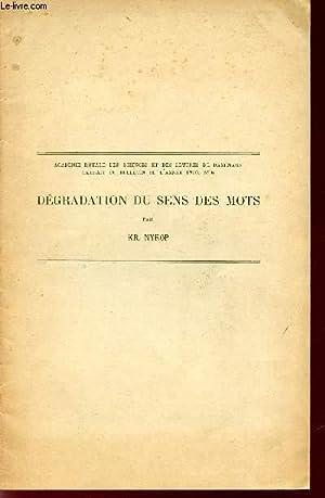 DEGRADATION DU SENS DES MOTS / EXTRAIT DU BULLETIN DE L'ANNEE 1910, N°6 / ACADEMIE ROYALE DES ...