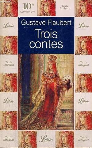 TROIS CONTES: FLAUBERT GUSTAVE