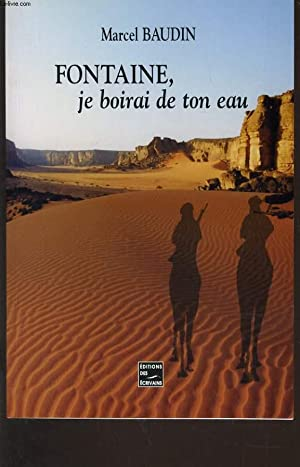 FONTAINE, JE BOIRAI DE TON EAU: MARCEL BAUDIN