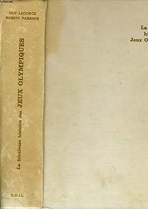 LA FABULEUSE HISTOIRE DES JEUX OLYMPIQUES: GUY LAGORCE -