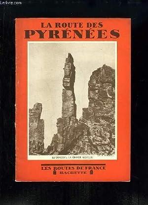 La Route des Pyrénées: COLLECTIF