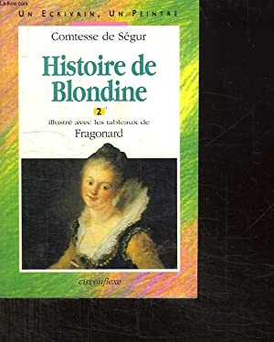 HISTOIRE DE BLONDINE. 2.: LA COMTESSE DE