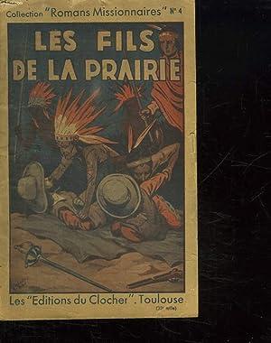LES FILS DE LA PRAIRIE.: TESTORE C.