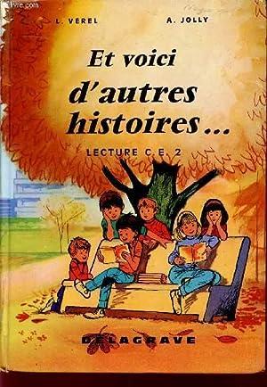 ET VOICI D'AUTRES HISTOIRES. / LECTURE / CLASSE DE CE2 / SPECIMEN.: VEREL L. / ...