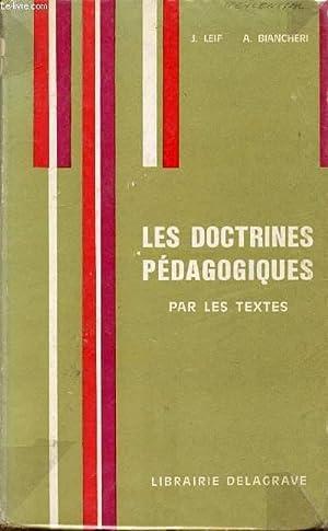 LES DOCTRINES PEDAGOGIQUES - PAR LES TEXTES.: LEIF J /
