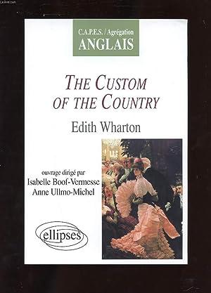 THE CUSTOM OF THE COUNTRY. EDITH WHARTON: COLLECTIF