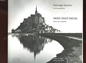 MONT-SAINT-MICHEL. ECHO DE LUMIERE.: KAEHLER SOLVEIGH