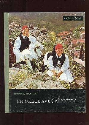 EN GRECE AVEC PERICLES: NAST COLETTE