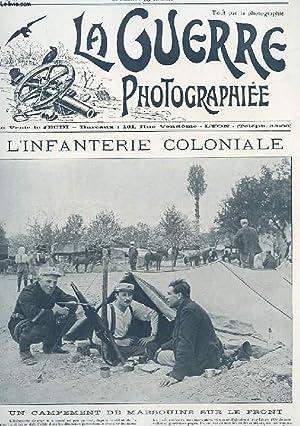 LA GUERRE PHOTOGRAPHIEE N°40. L'INFANTERIE COLONIALE. UN CAMPEMENT DE MARSOUINS SUR LE FRONT: ...