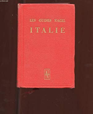 LES GUIDES NAGEL. ITALIE.: COLLECTIF