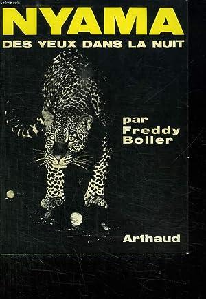 NYAMA. DES YEUX DANS LA NUIT.: BOLLER FREDDY.