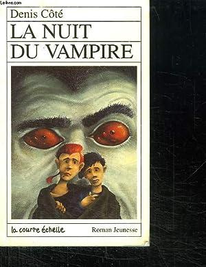 LA NUIT DU VAMPIRE. POUR ENFANTS A: COTE DENIS.