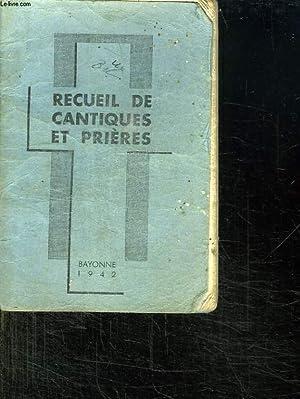 RECUEIL DE CANTIQUES ET PRIERES.: DIOCESE DE BAYONNE.