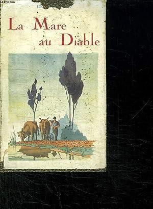 LA MARE AU DIABLE SUIVIE DE QUELQUES BONNES PAGES DE LA PETITE FADETTE.: SAND GEORGE.