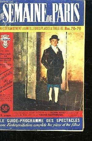 UNE SEMAINE DE PARIS N° 521 MARCREDI 14 NOVEMBRE AU MARDI 20 NOVEMBRE 1956. SOMMAIRE: A TRAVERS...