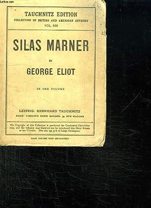 SILAS MARNER : THE WEAVER OF RAVELOE.: ELIOT GEORGE.
