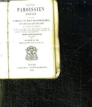 NOUVEAU PAROISSIEN ROMAIN CONTENANT L OFFICE DE TOUS LES DIMANCHES ET DES PRINCIPALES FETES DE L ...
