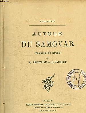 AUTOUR DU SAMOVAR.: TOLSTOI