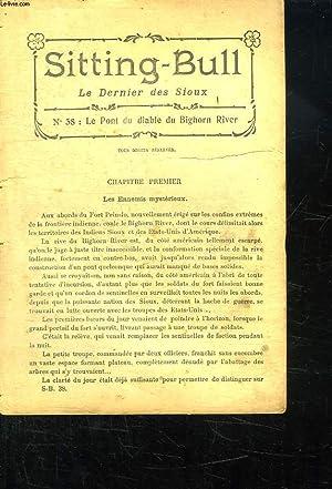 SITTING BULL N° 38 LE PONT DU DIABLE DU BIGHORN RIVER.: MALINOWSKI L.