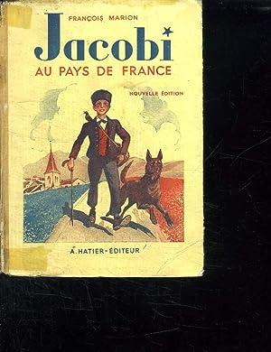 JACOBI AU PAYS DE FRANCE. NOUVELLE EDITION.: MARION FRANCOIS.