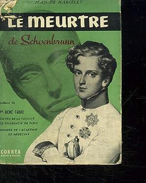 LE MEURTRE DE SCHOENBRUNN.: MARCELEY JEAN DE.