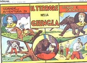 GRANDE AVVENTURES DI IL TERRORE NELLA GIUNGLA CINO E FRANCO N° 17 ANNO 1. TEXTE EN ITALIEN.: ...