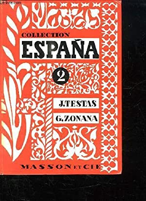 COLLECTION ESPANA 2. ASI ES ESPANA.: TESTAS J ET ZONANA G.