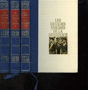 3 TOMES. LES GRANDES ENIGMES DE LA RESISTANCE. TOME 1: NAISSANCE ET UNIFICATION DE LA RESISTANCE, ...