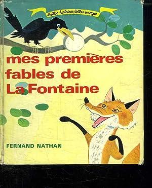 MES PREMIERES FABLES DE LA FONTAINE.: LA FONTAINE.