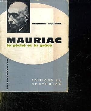 MAURIAC LE PECHE ET LA GRACE.: ROUSSEL BERNARD.