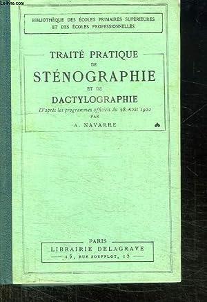 TRAITE PRATIQUE DE STENOGRAPHIE ET DE DACTYLOGRAPHIE.: NAVARRE ALBERT.