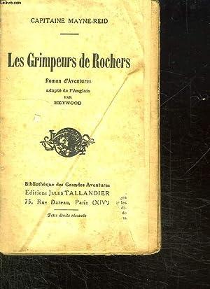 LES GRIMPEURS DE ROCHERS.: MAYNE REID CAPITAINE.