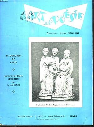 ART ET POESIE N° 27 / 37 HIVER 1966. SOMMAIRE: LE CONGRES DE PARIS, GERMAINE DE STAEL ...