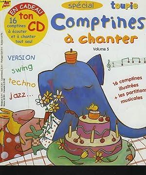 TOUPIE N° SPECIAL COMPTINES A CHANTER. VOL. 5. (LIVRE SANS LE CD): COLLECTIF