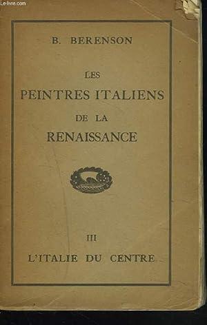 LES PEINTRES ITALIENS DE LA RENAISSANCE. III.: B. BERENSON