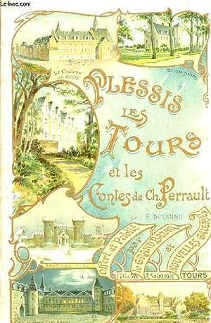 PLESSIS LES TOURS ET LES CONTES DE CHARLES PERRAULT: SUZANNE P.