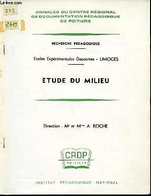 ETUDE DU MILIEU / RECHERCHE PEDAGOGIQUE - ECOLES EXPERIMENTALES DESCARTES - LIMOGES / ...