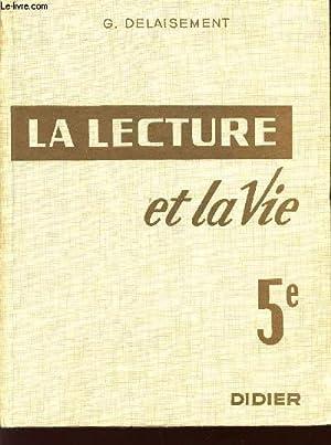 LA LECTURE ET LA VIE / CLASSE DE 5è.: DELAISEMENT G.