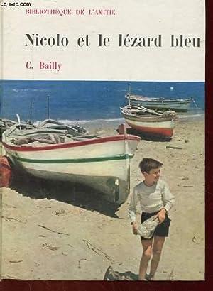 NICOLO ET LE LEZARD BLEU: C. BAILLY