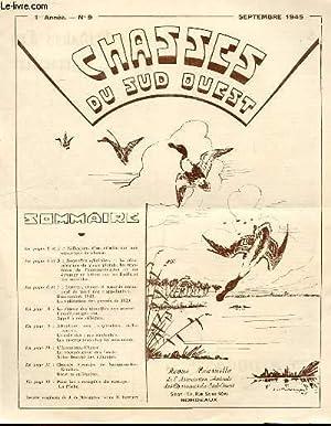 CHASSES DU SUD-OUEST N°9 - REFLEXIONS D'UN CITADIN SUR UNE OUVERTURE DE CHASSE. NOUVELLES ...