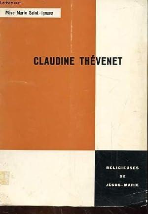 CLAUDINE THEVENET: MERE MAIRE SAINT-IGNACE