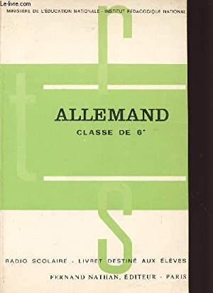 ALLEMAND / CLASSE DE 6è / RADIO SCOLAIRE - LIVRET DESTINE AUX ELEVES.: MINISTERE ...