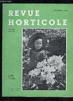 LA REVUE HORTICOLE 1951 N° 2184 - Chronique horticole Des ancêtres de nos Tulipiers de ...