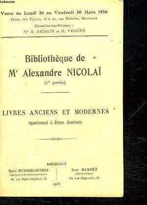 CATALOGUE DE VENTE AUX ENCHERES DE LA BIBLIOTHEQUE DE M ALEXANDRE NICOLAI DU LUNDI 26 AU VENDREDI ...