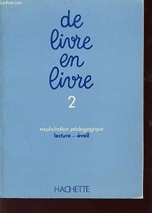 DE LIVRE EN LIVE / LIVRE 2: JOVENIAUX / ORIEUX