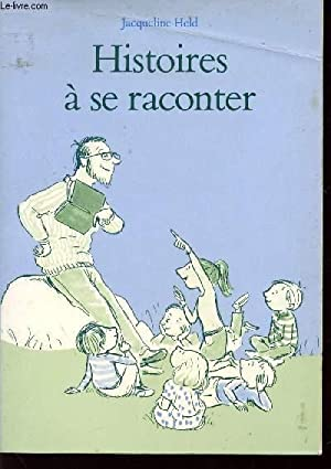HISTOIRES A RACONTER.: HELD JACQUELINE